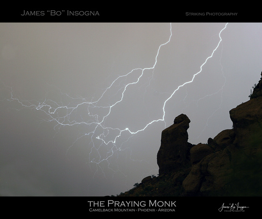 This is the Praying Monk on the side of the famous Camelback Mountain in Scottsdale/ Phoenix Arizona.  This is a shot that I worked on for three years. ©2011 James Insogna .com